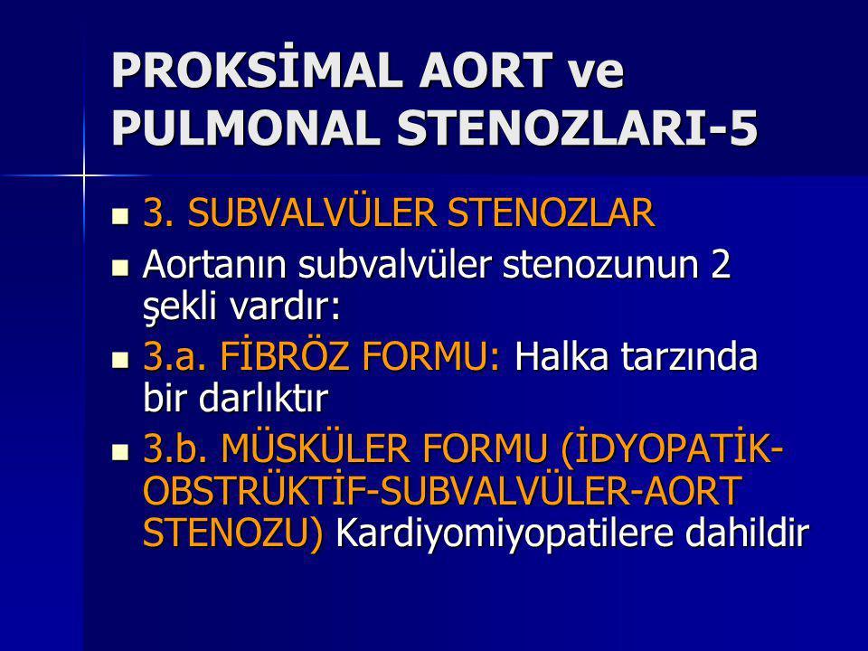 PROKSİMAL AORT ve PULMONAL STENOZLARI-5