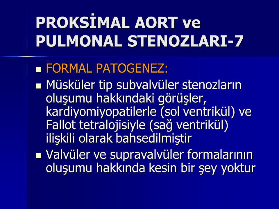 PROKSİMAL AORT ve PULMONAL STENOZLARI-7