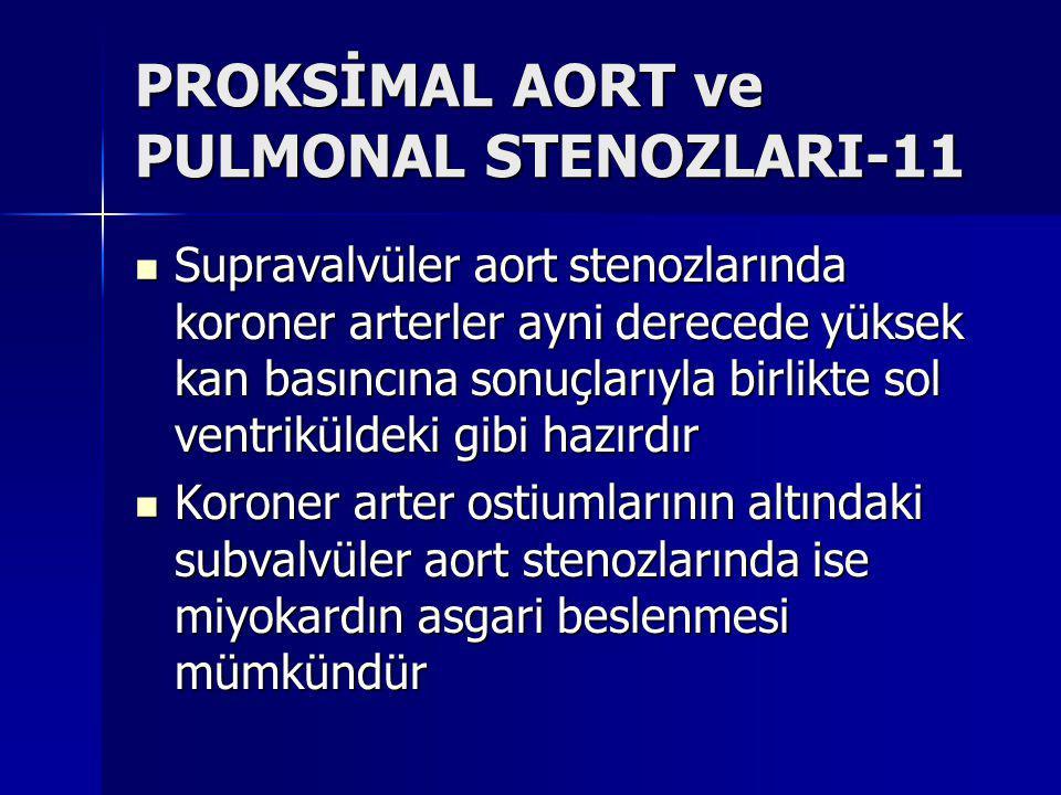 PROKSİMAL AORT ve PULMONAL STENOZLARI-11