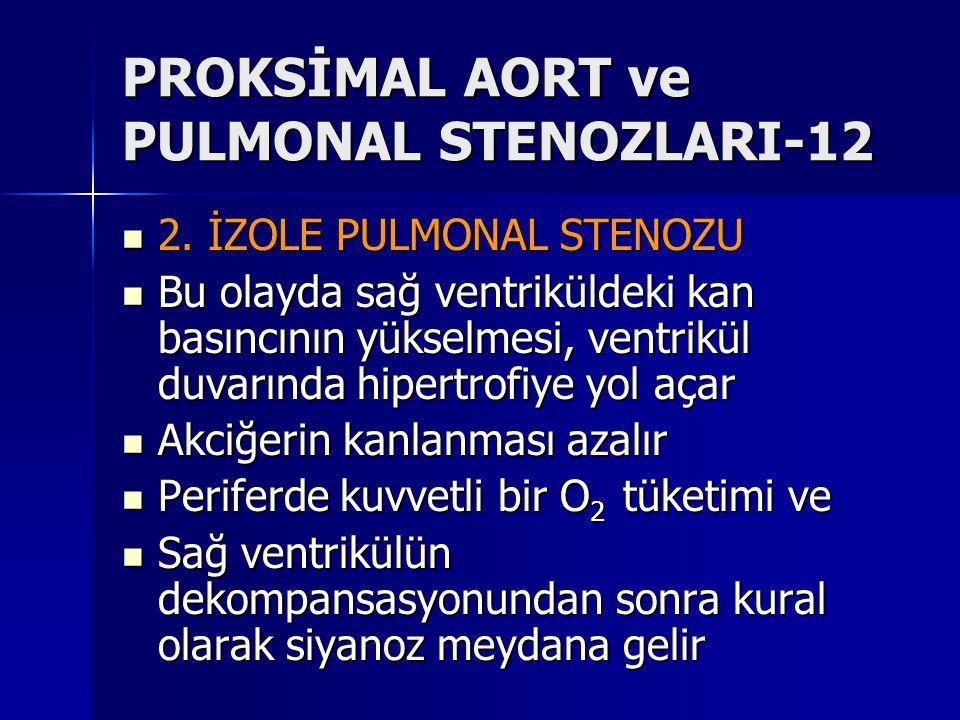 PROKSİMAL AORT ve PULMONAL STENOZLARI-12