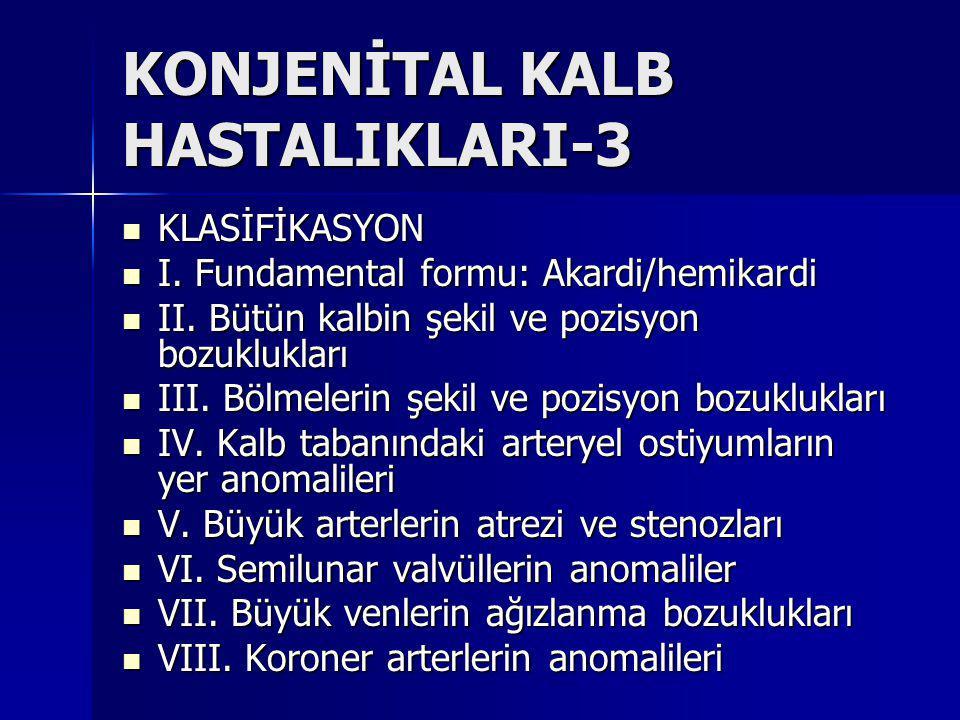 KONJENİTAL KALB HASTALIKLARI-3