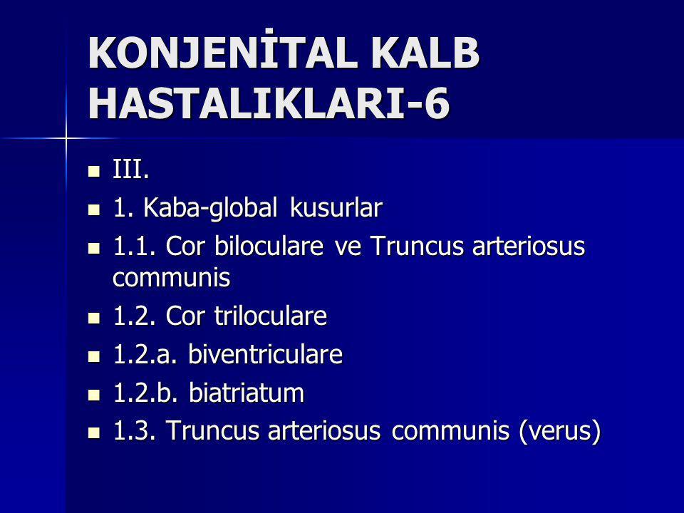 KONJENİTAL KALB HASTALIKLARI-6