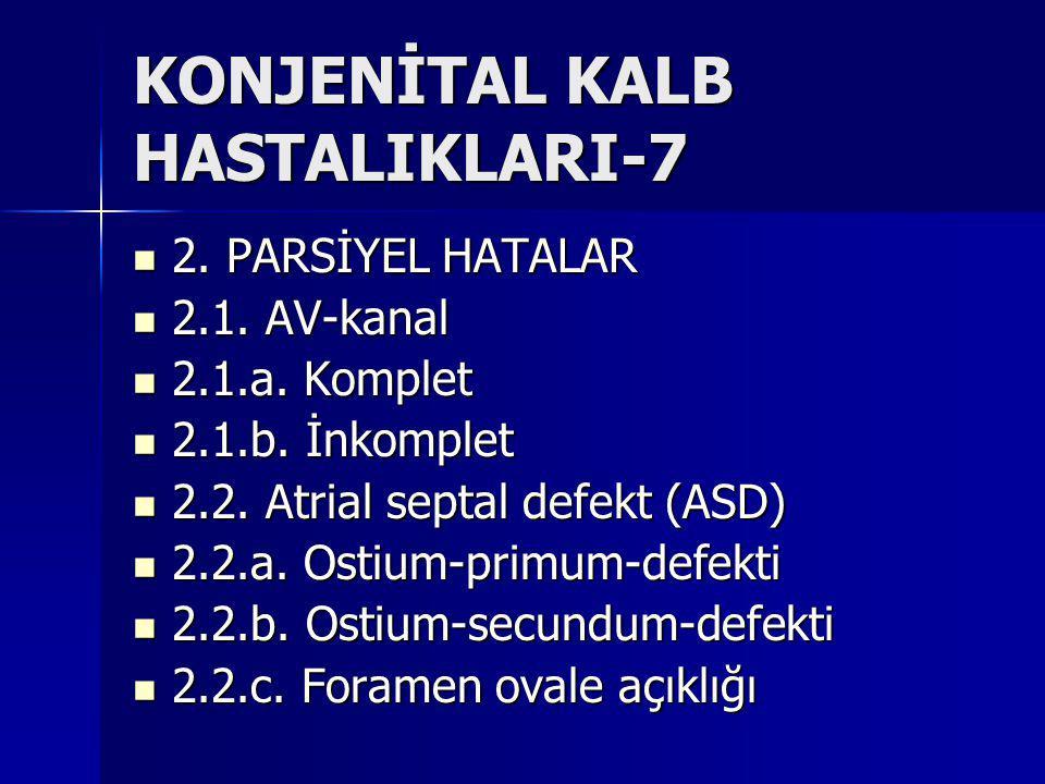 KONJENİTAL KALB HASTALIKLARI-7