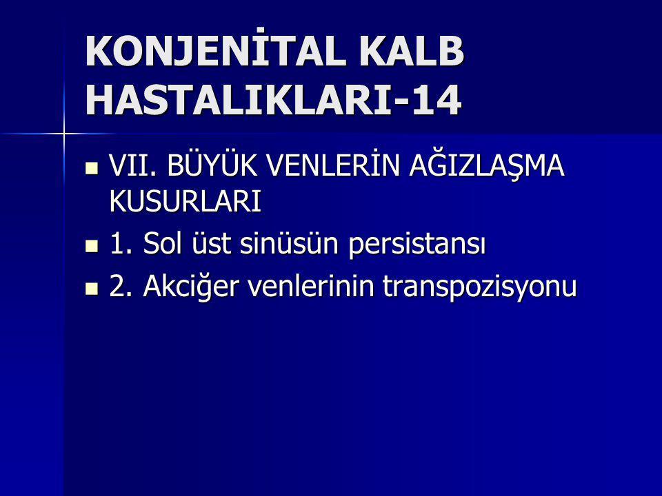 KONJENİTAL KALB HASTALIKLARI-14