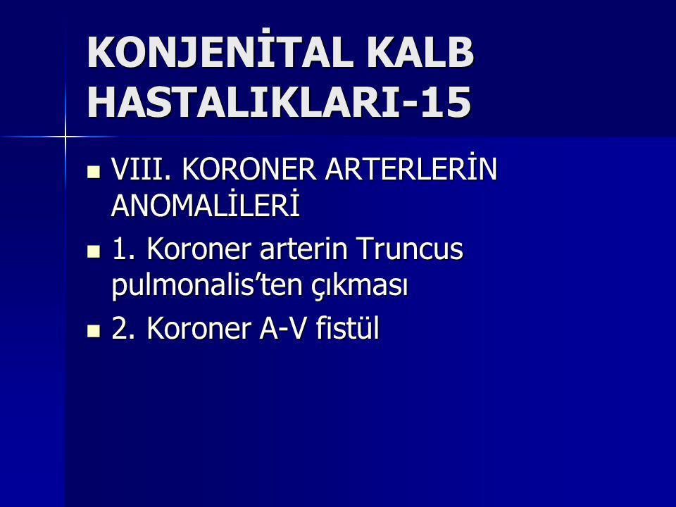 KONJENİTAL KALB HASTALIKLARI-15
