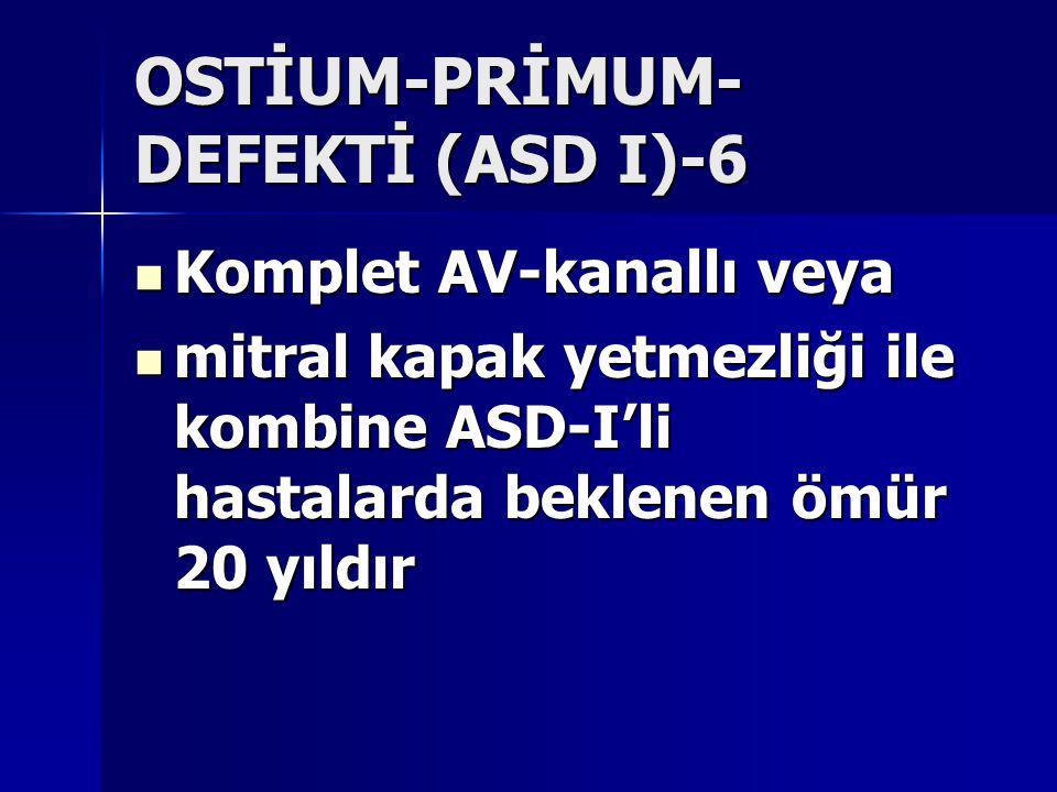 OSTİUM-PRİMUM-DEFEKTİ (ASD I)-6