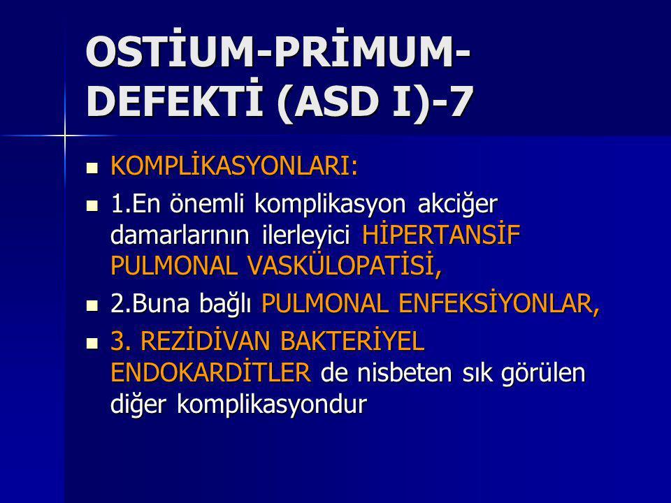 OSTİUM-PRİMUM-DEFEKTİ (ASD I)-7