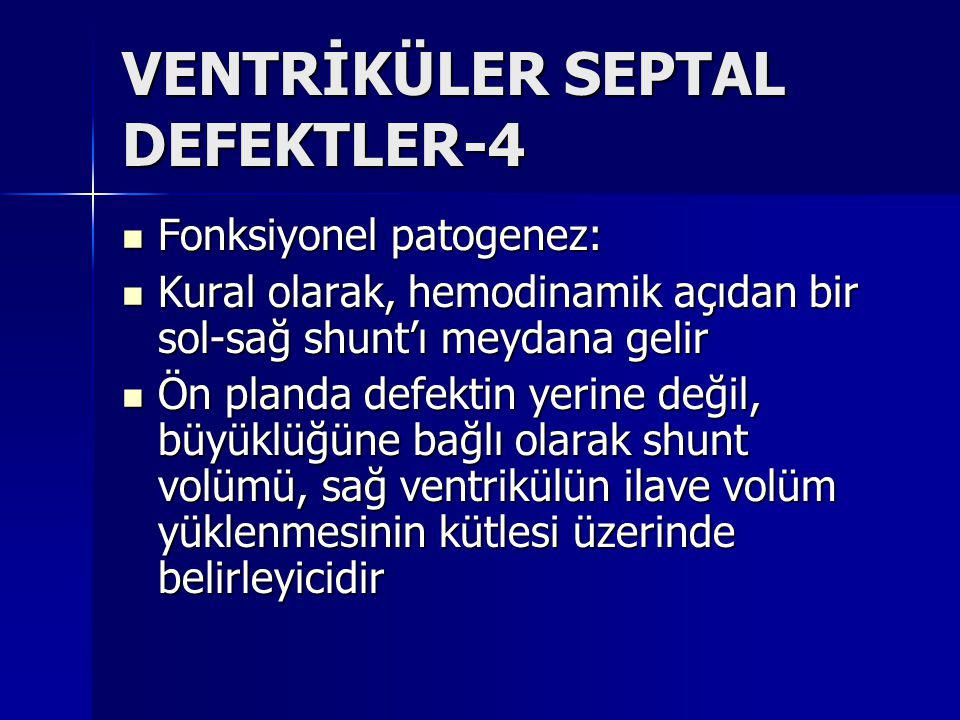 VENTRİKÜLER SEPTAL DEFEKTLER-4