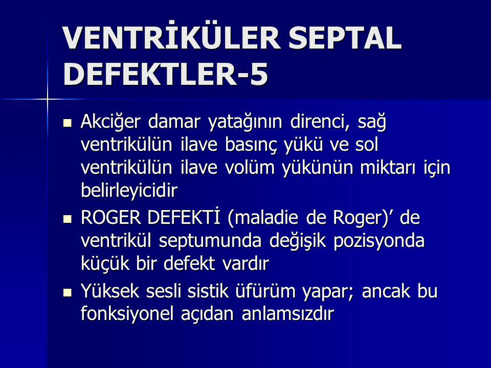 VENTRİKÜLER SEPTAL DEFEKTLER-5