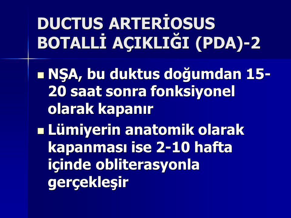 DUCTUS ARTERİOSUS BOTALLİ AÇIKLIĞI (PDA)-2