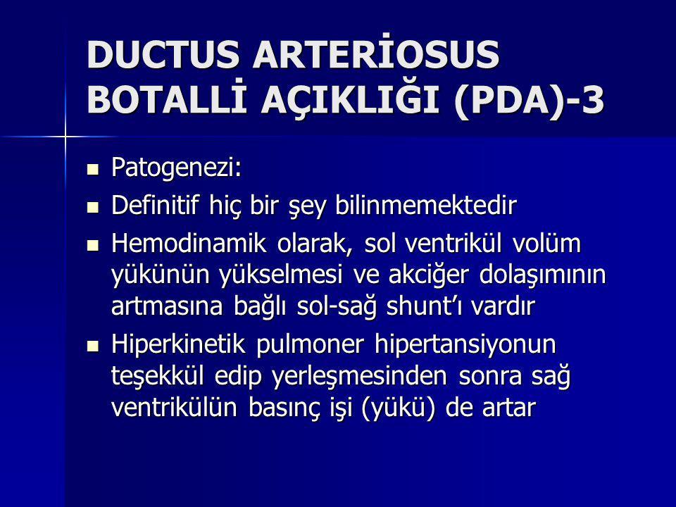 DUCTUS ARTERİOSUS BOTALLİ AÇIKLIĞI (PDA)-3