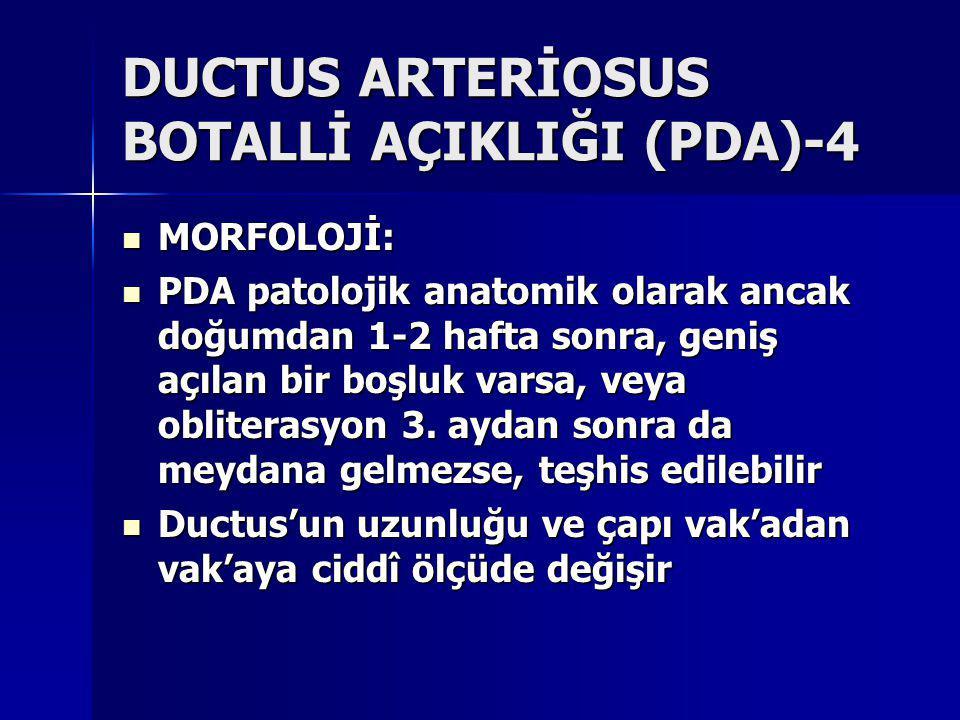 DUCTUS ARTERİOSUS BOTALLİ AÇIKLIĞI (PDA)-4