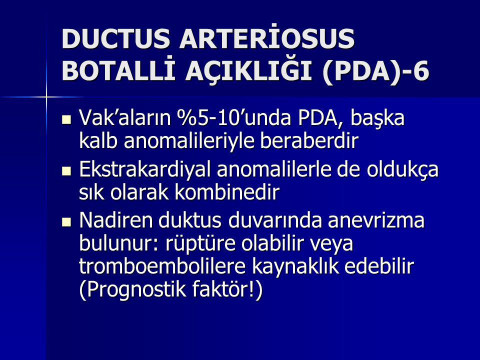 DUCTUS ARTERİOSUS BOTALLİ AÇIKLIĞI (PDA)-6