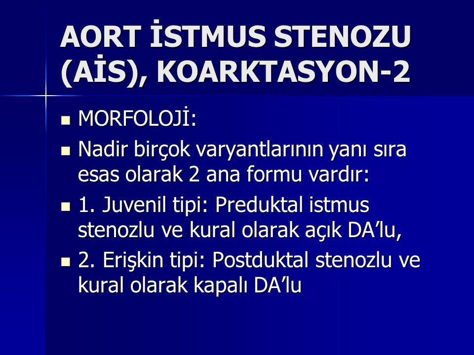 AORT İSTMUS STENOZU (AİS), KOARKTASYON-2