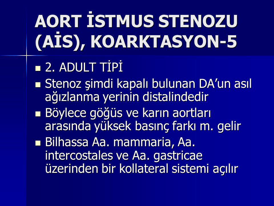 AORT İSTMUS STENOZU (AİS), KOARKTASYON-5
