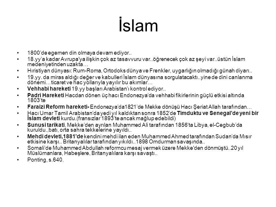 İslam 1800'de egemen din olmaya devam ediyor..