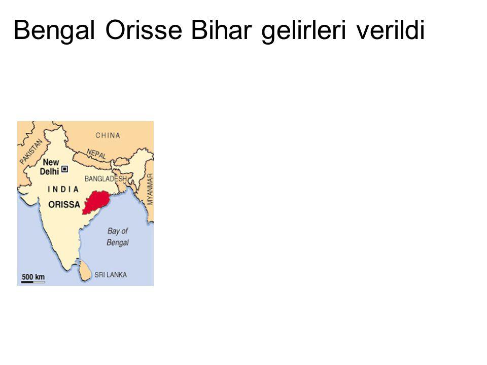 Bengal Orisse Bihar gelirleri verildi