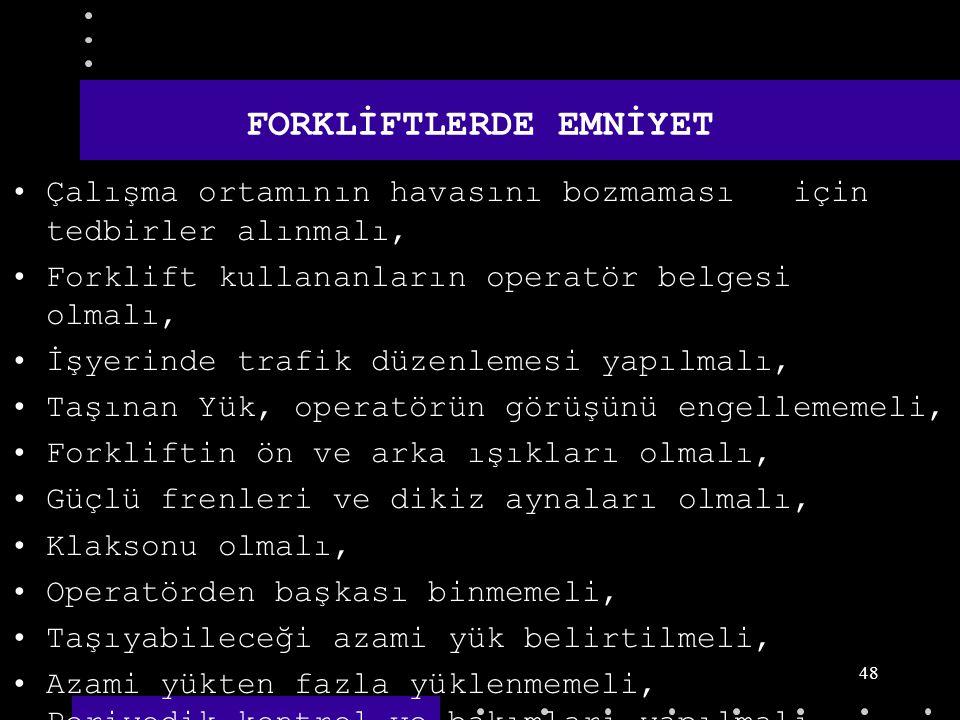 FORKLİFTLERDE EMNİYET