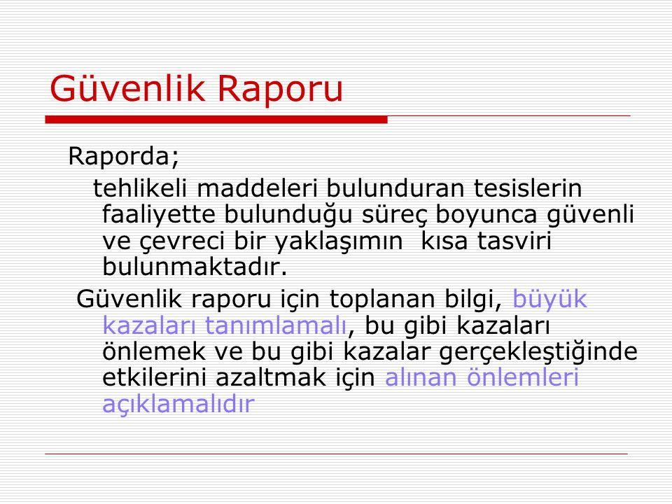 Güvenlik Raporu Raporda;