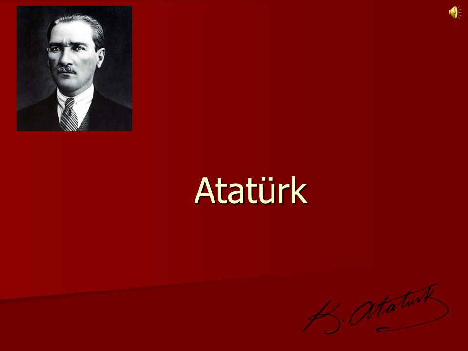 Atatürk Atatürk Cumhuriyeti kurmuştur