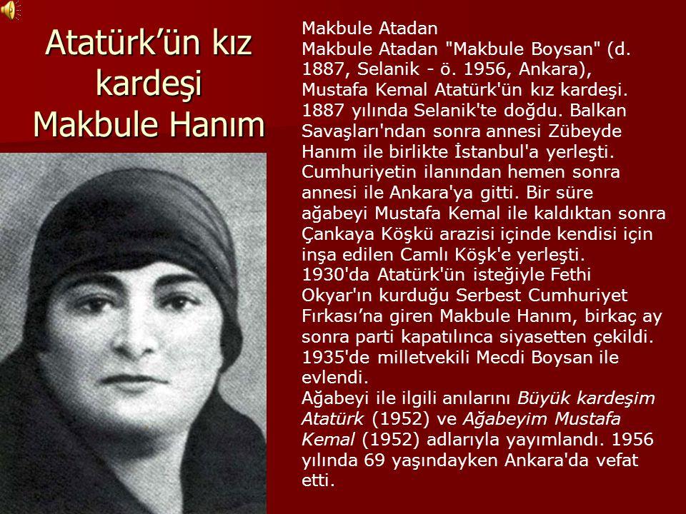 Atatürk'ün kız kardeşi Makbule Hanım