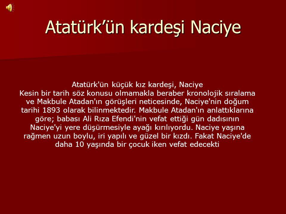 Atatürk'ün kardeşi Naciye