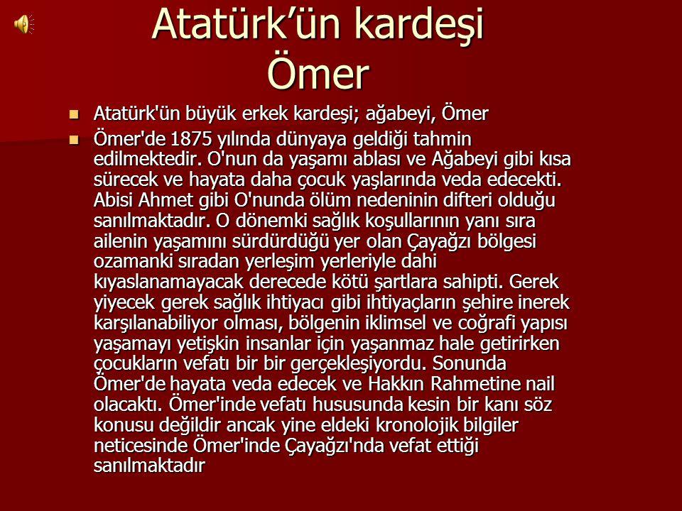 Atatürk'ün kardeşi Ömer
