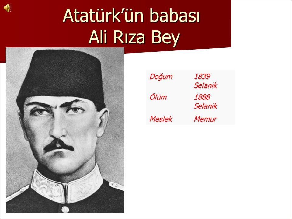 Atatürk'ün babası Ali Rıza Bey