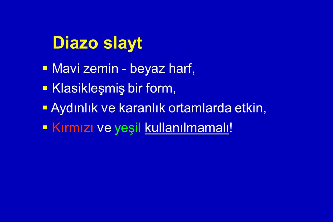 Diazo slayt Mavi zemin - beyaz harf, Klasikleşmiş bir form,