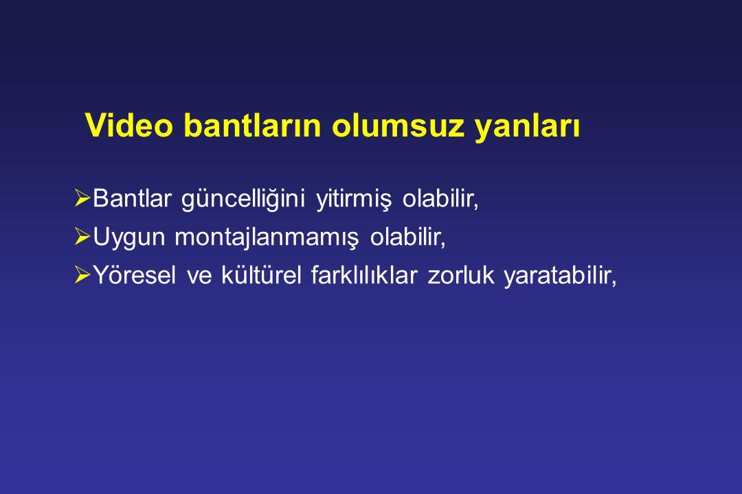Video bantların olumsuz yanları
