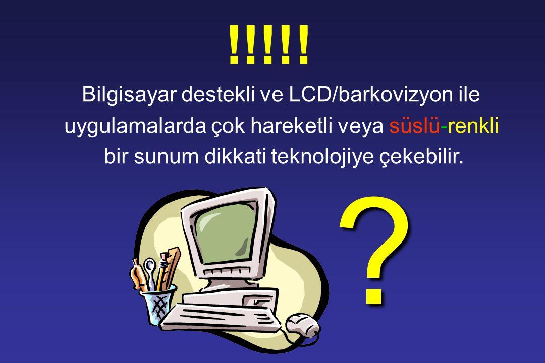 !!!!! Bilgisayar destekli ve LCD/barkovizyon ile