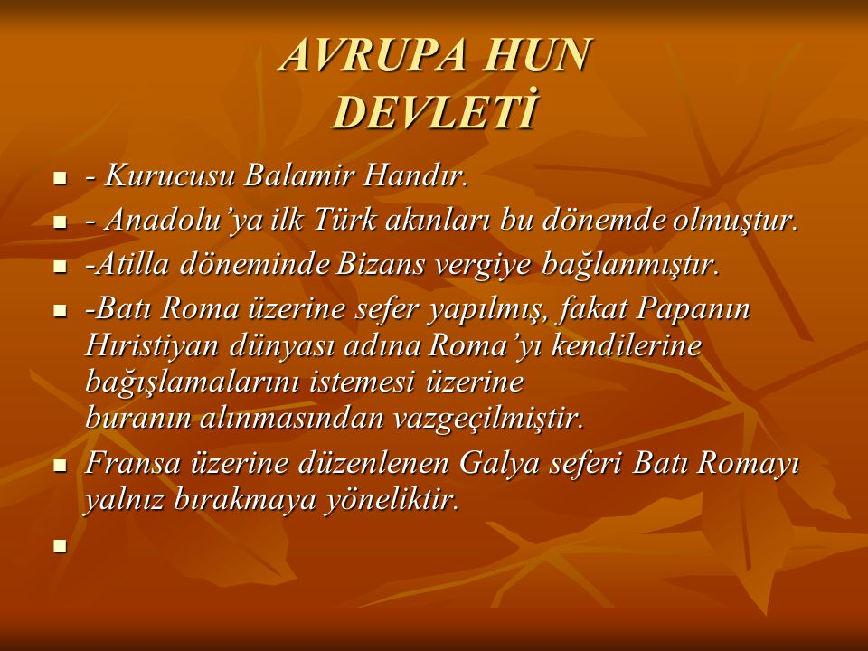 AVRUPA HUN DEVLETİ - Kurucusu Balamir Handır.