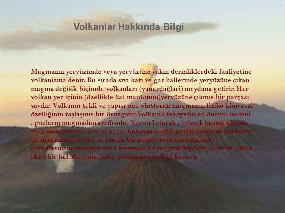 Volkanlar Hakkında Bilgi