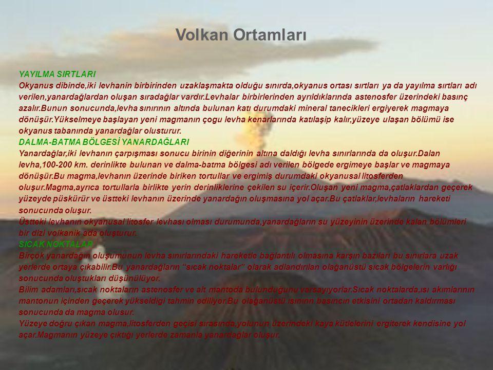 Volkan Ortamları YAYILMA SIRTLARI