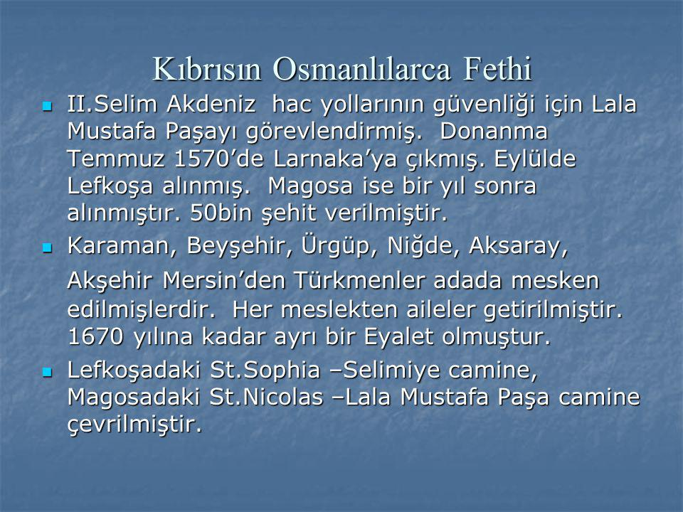 Kıbrısın Osmanlılarca Fethi