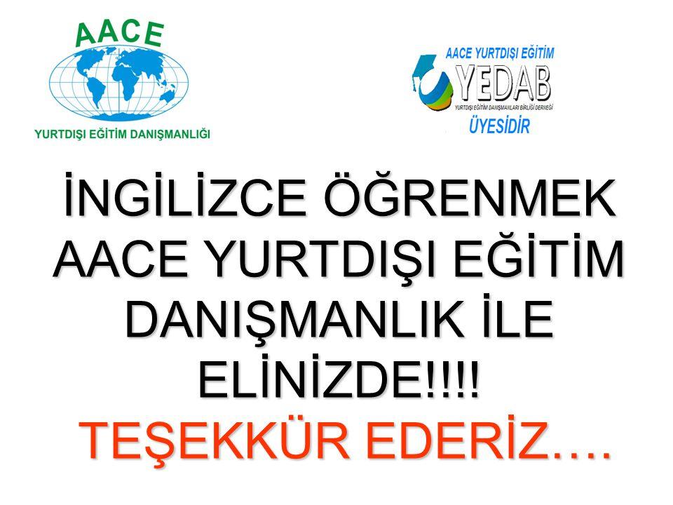 AACE YURTDIŞI EĞİTİM DANIŞMANLIK İLE ELİNİZDE!!!!