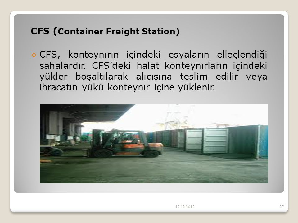 CFS (Container Freight Station)