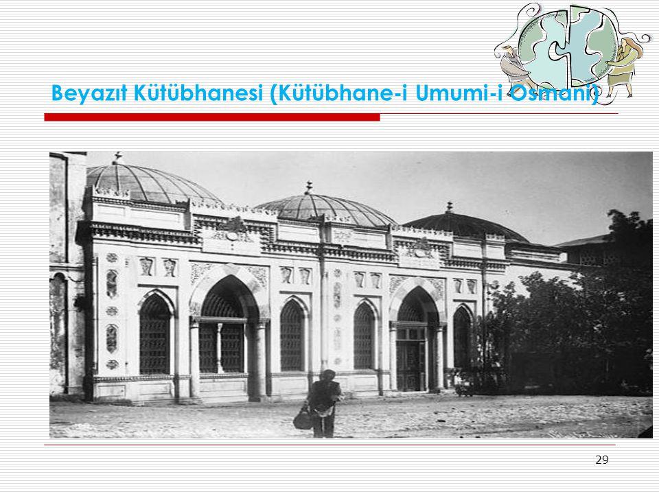 Beyazıt Kütübhanesi (Kütübhane-i Umumi-i Osmani)