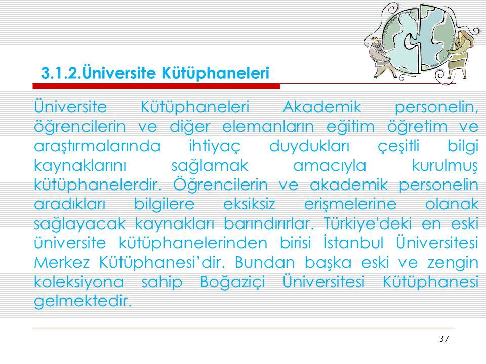 3.1.2.Üniversite Kütüphaneleri