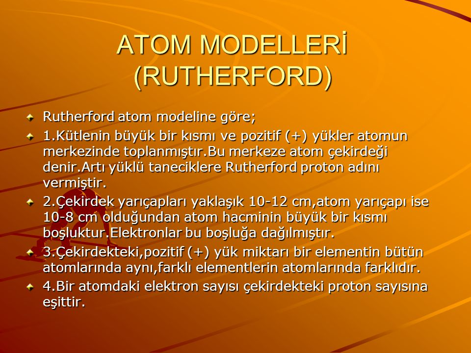 ATOM MODELLERİ (RUTHERFORD)