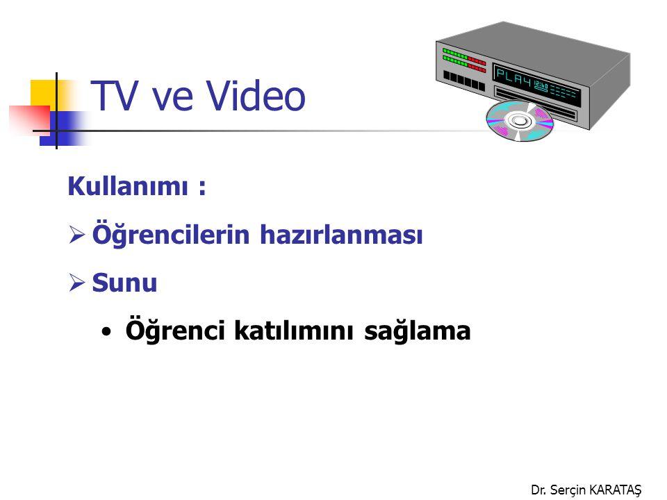 TV ve Video Kullanımı : Öğrencilerin hazırlanması Sunu