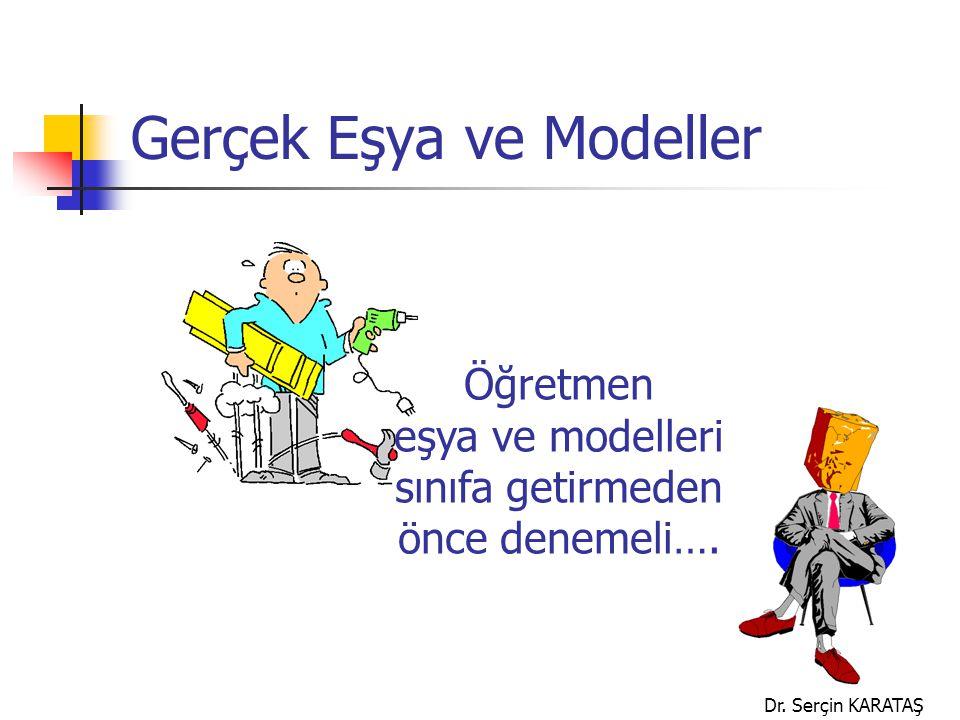 Gerçek Eşya ve Modeller