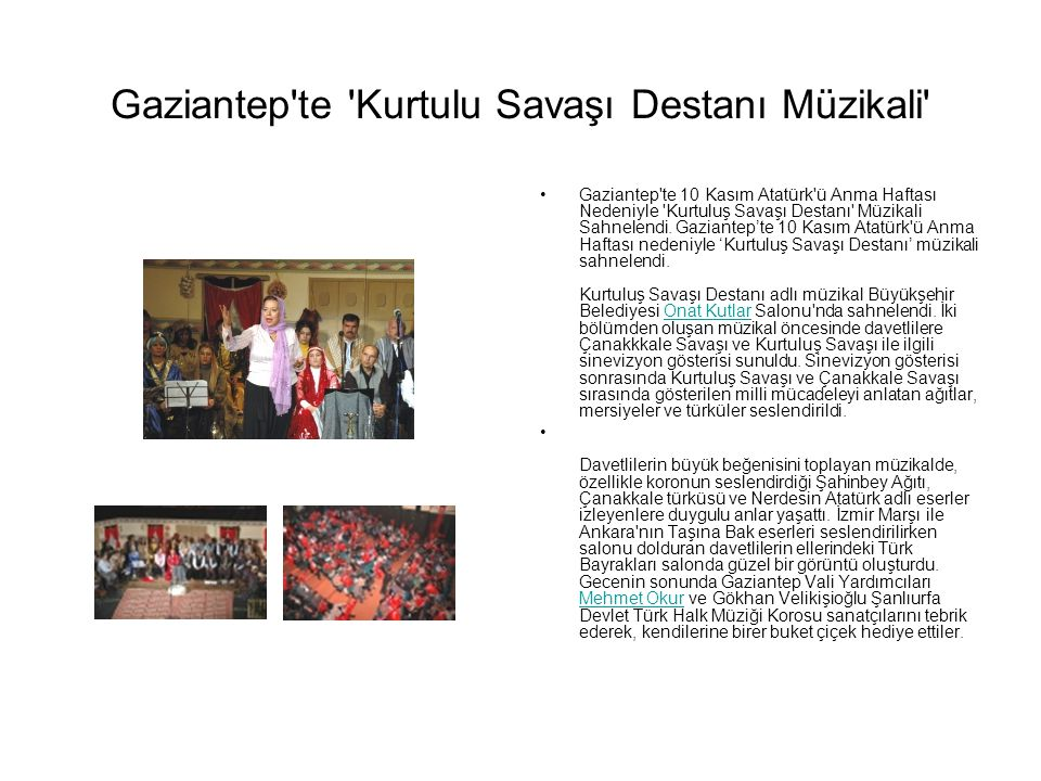 Gaziantep te Kurtulu Savaşı Destanı Müzikali