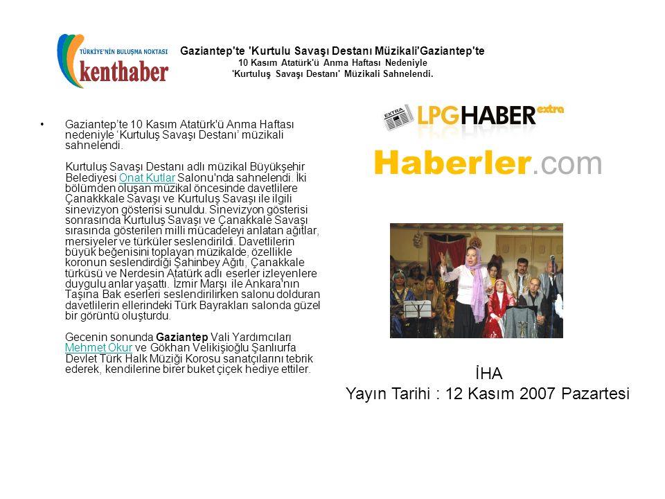 Yayın Tarihi : 12 Kasım 2007 Pazartesi