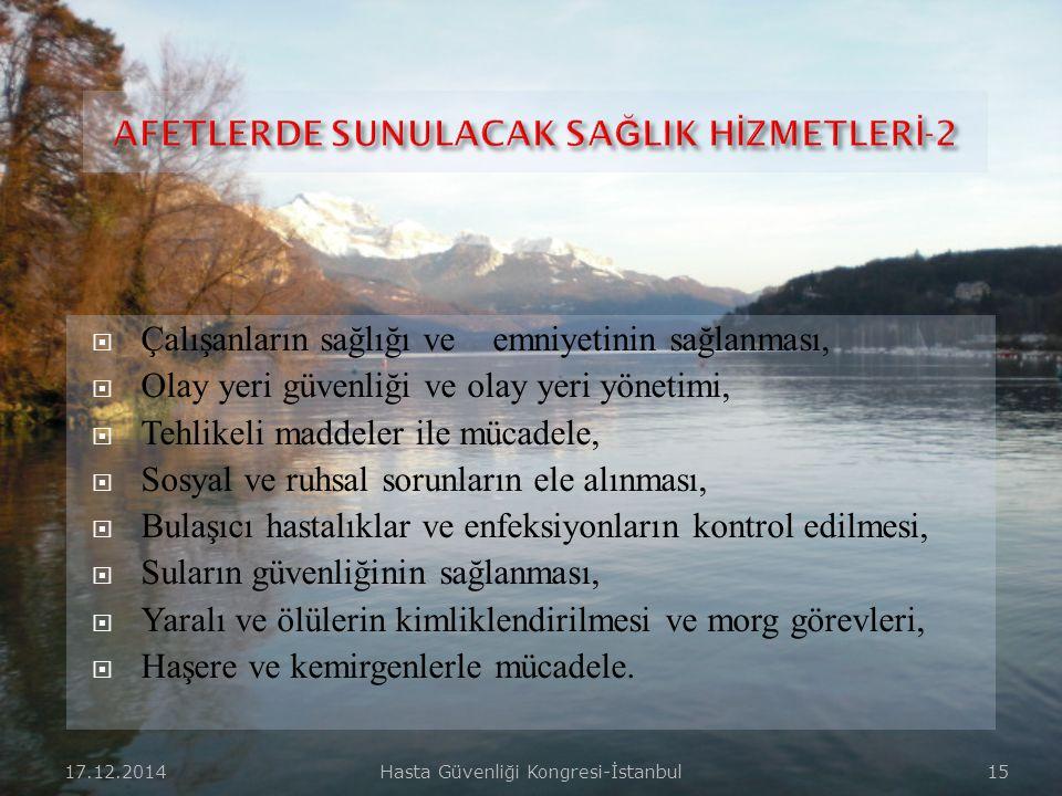 AFETLERDE SUNULACAK SAĞLIK HİZMETLERİ-2
