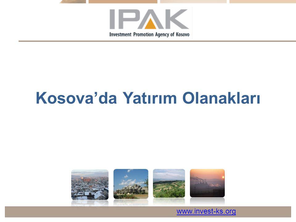 Kosova'da Yatırım Olanakları