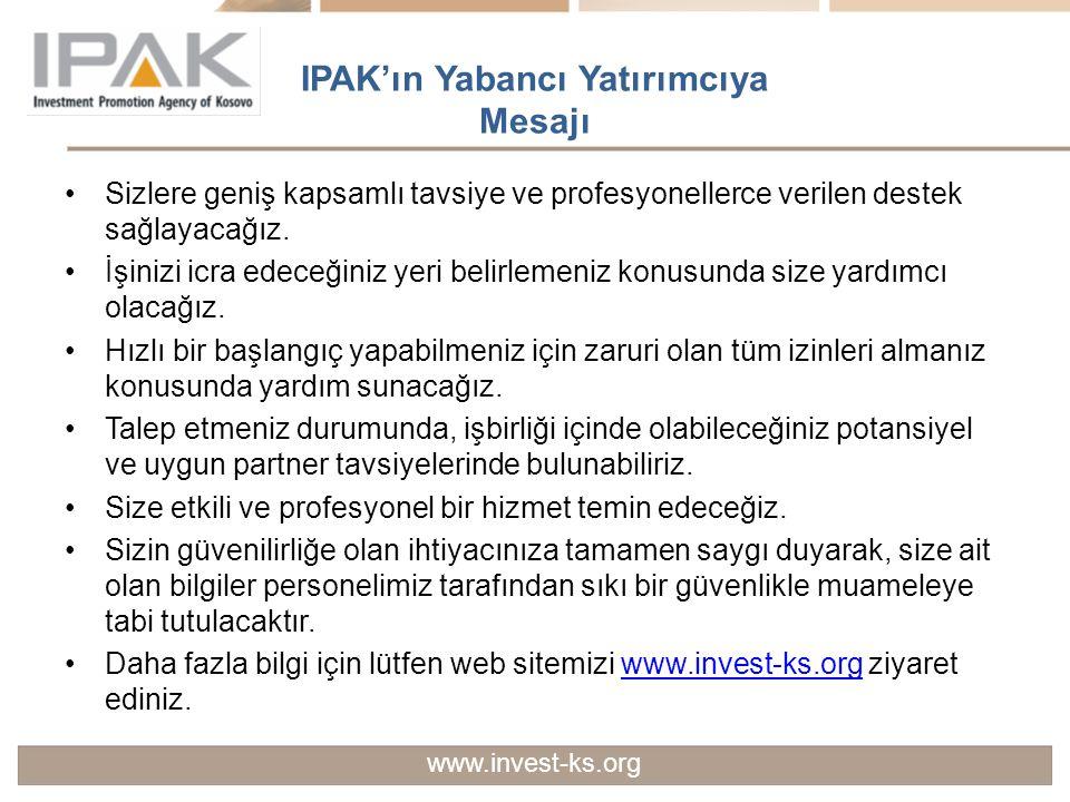 IPAK'ın Yabancı Yatırımcıya Mesajı
