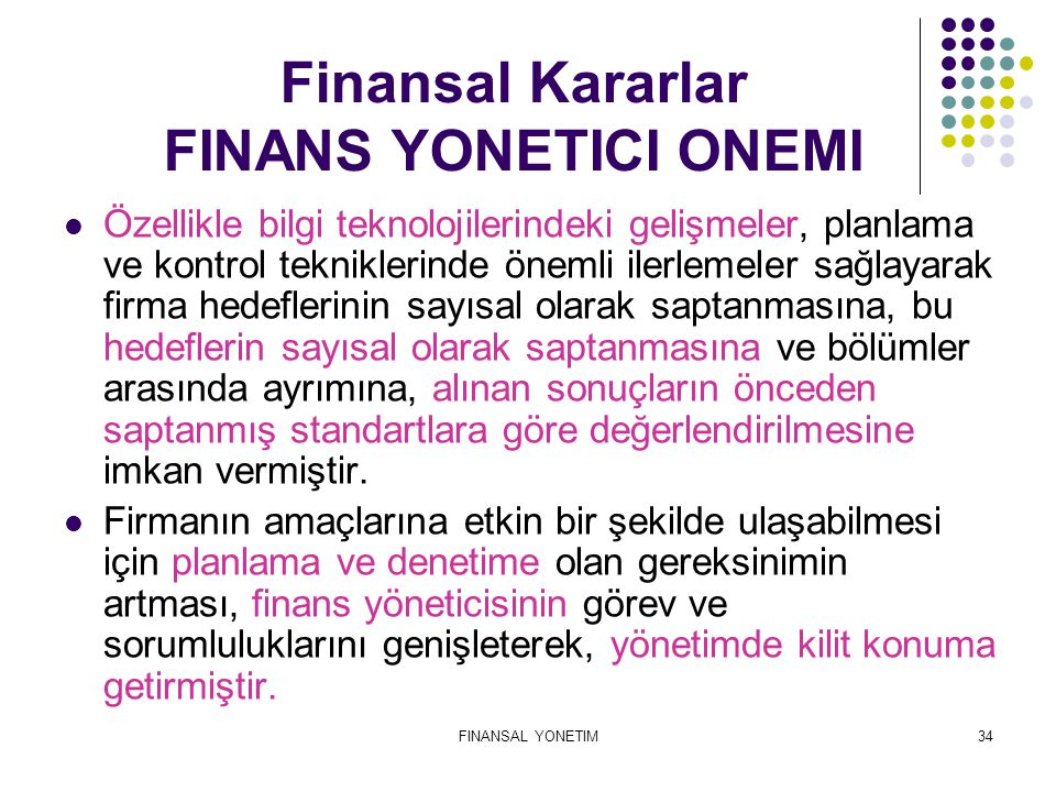 Finansal Kararlar FINANS YONETICI ONEMI