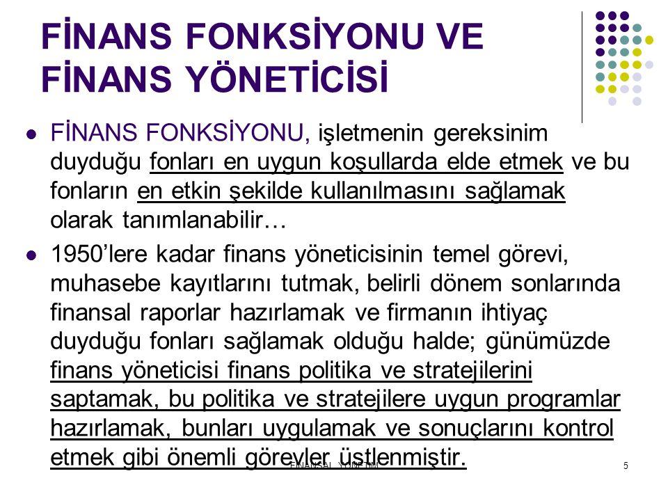 FİNANS FONKSİYONU VE FİNANS YÖNETİCİSİ