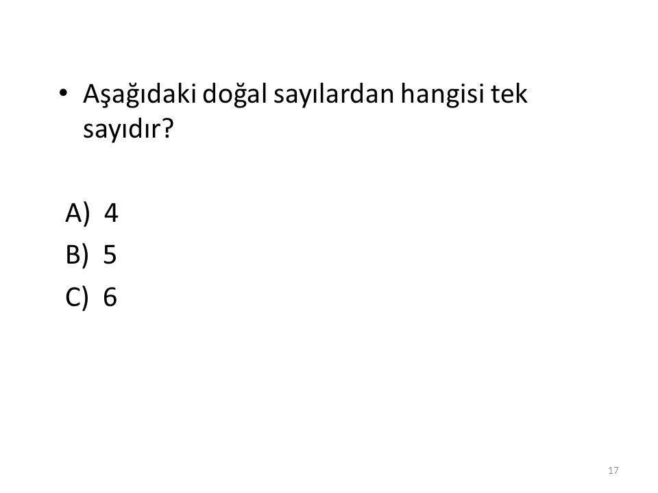 Aşağıdaki doğal sayılardan hangisi tek sayıdır